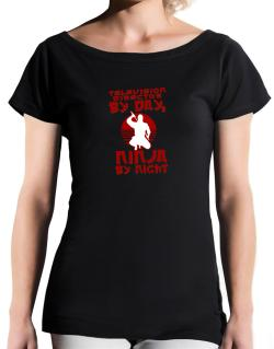 Television Director By Day, Ninja By Night T-Shirt - Boat-Neck-Womens