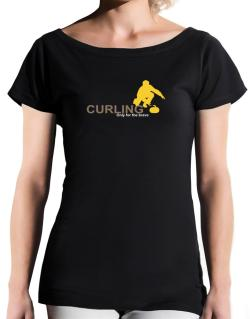 Curling - Only For The Brave T-Shirt - Boat-Neck-Womens
