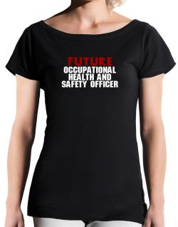 Future Occupational Medicine Specialist T-Shirt - Boat-Neck-Womens