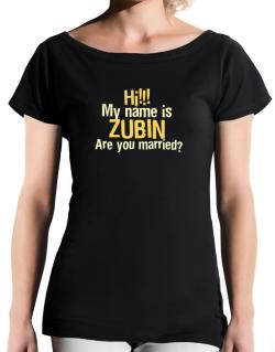 Hi My Name Is Zubin Are You Married? T-Shirt - Boat-Neck-Womens