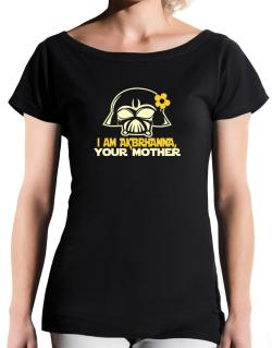 I Am Aubrianna, Your Mother T-Shirt - Boat-Neck-Womens