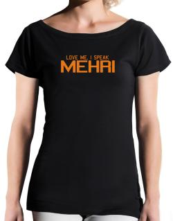 Love Me, I Speak Mehri T-Shirt - Boat-Neck-Womens