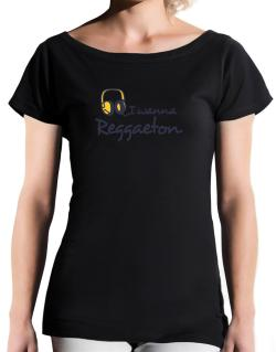 I Wanna Reggaeton - Headphones T-Shirt - Boat-Neck-Womens