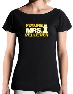 Future Mrs. Pelletier T-Shirt - Boat-Neck-Womens