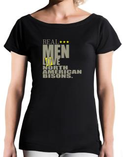 Real Men Love North American Bisons T-Shirt - Boat-Neck-Womens