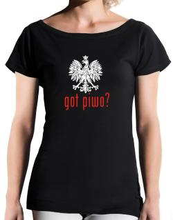 Got Piwo? T-Shirt - Boat-Neck-Womens