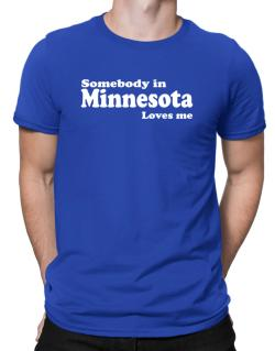somebody In Minnesota Loves Me Men T-Shirt