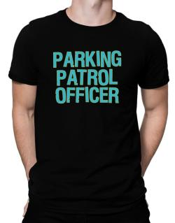 Parking Patrol Officer Men T-Shirt