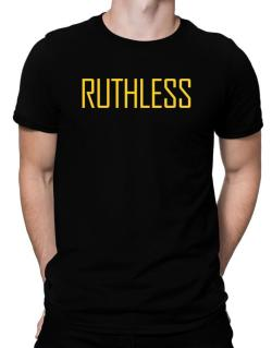Ruthless - Simple Men T-Shirt