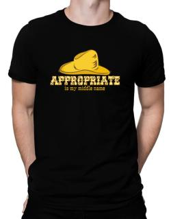 Appropriate Is My Middle Name Men T-Shirt