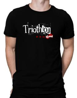 Triathlon Is In My Blood Men T-Shirt