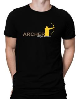 Archery - Only For The Brave Men T-Shirt