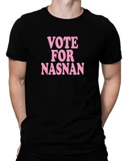 Vote For Nasnan Men T-Shirt