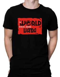 The World Revolves Around Wanda Men T-Shirt