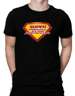 Super Aboriginal Affairs Administrator Men T-Shirt