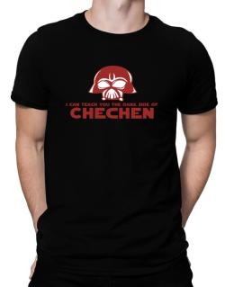 I Can Teach You The Dark Side Of Chechen Men T-Shirt