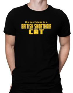 My Best Friend Is A British Shorthair Men T-Shirt