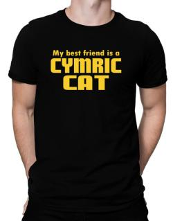 My Best Friend Is A Cymric Men T-Shirt