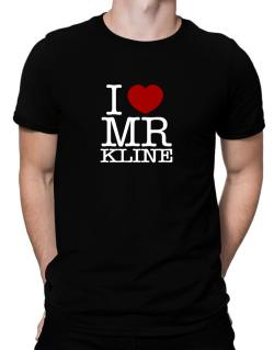 I Love Mr Kline Men T-Shirt