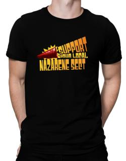 Support Your Local Nazarene Sect Men T-Shirt
