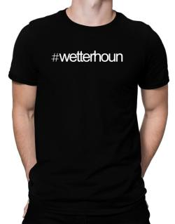 Hashtag Wetterhoun Men T-Shirt