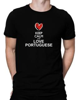 Keep calm and love Portuguese chalk style Men T-Shirt