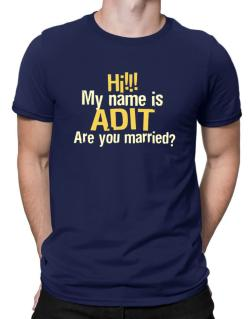 Hi My Name Is Adit Are You Married? Men T-Shirt