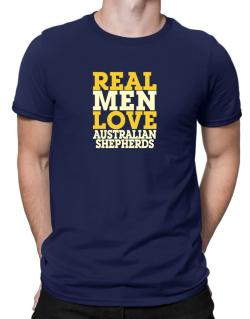 Real Men Love Australian Shepherds Men T-Shirt