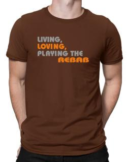 Living Loving Playing The Rebab Men T-Shirt