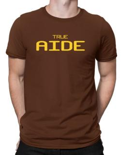 True Aide Men T-Shirt