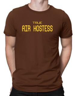 True Air Hostess Men T-Shirt