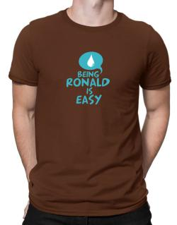 Being Ronald Is Easy Men T-Shirt