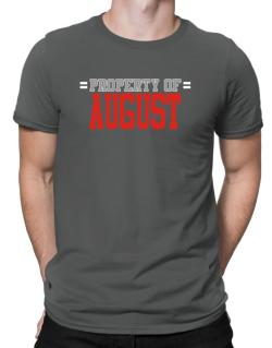 """ Property of August "" Men T-Shirt"