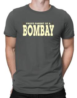PROUD PARENT OF A Bombay Men T-Shirt