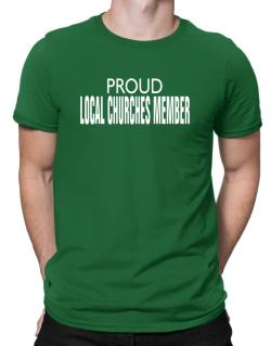 Proud Local Churches Member Men T-Shirt