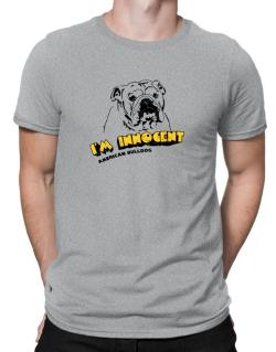 I'm Innocent American Bulldog Men T-Shirt