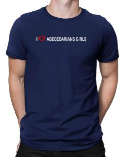 I love Abecedarians Girls  Men T-Shirt