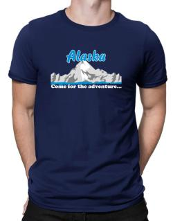 Come for the adventure Alaska Men T-Shirt