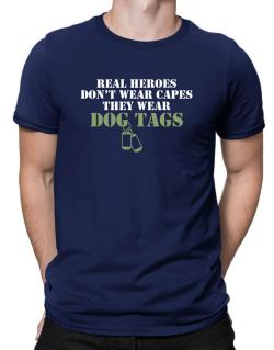 Real Heroes wear dog tags Men T-Shirt