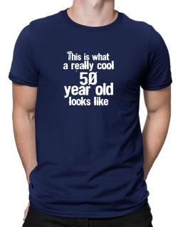 This is what a really cool 50 year old looks like Men T-Shirt