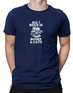 All I need is books and cats Men T-Shirt