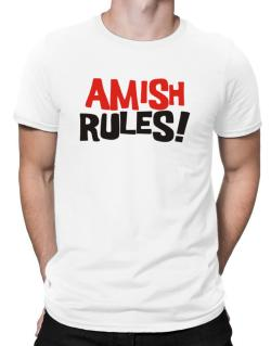 Amish Rules! Men T-Shirt