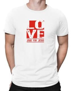Love Jews For Jesus Men T-Shirt