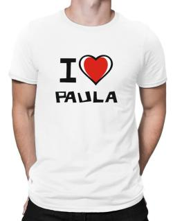 I Love Paula Men T-Shirt
