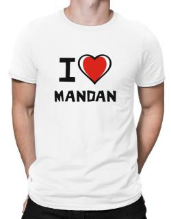 I Love Mandan Men T-Shirt