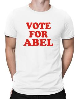 Vote For Abel Men T-Shirt