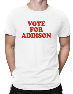 Vote For Addison Men T-Shirt