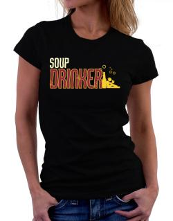 Soup Drinker Women T-Shirt