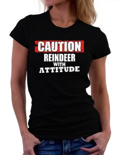 Caution - Reindeer With Attitude Women T-Shirt