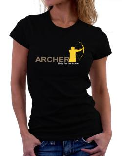 Archery - Only For The Brave Women T-Shirt